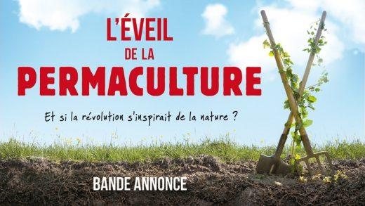L'EVEIL DE LA PERMACULTURE – Bande-Annonce